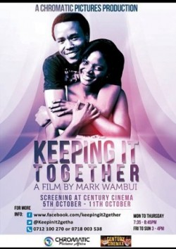 KEEPING20IT20TOGETHER20THE20MOVIE20KENYA